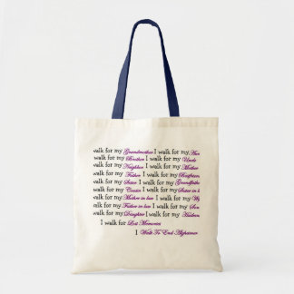 I walk for my... tote bag
