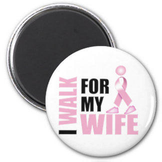 I Walk for my Wife pink Magnet