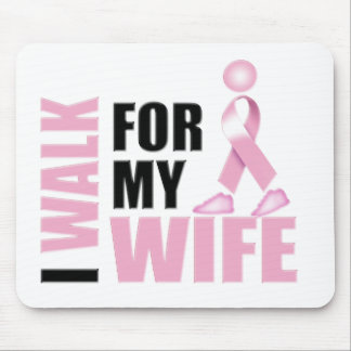 I Walk for my Wife pink Mouse Pad