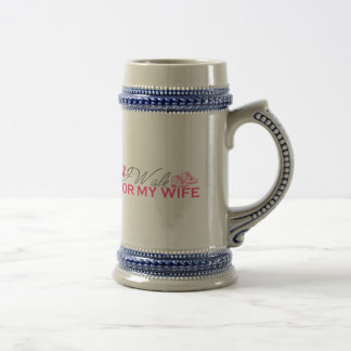 I Walk For My Wife (Pink Ribbon) Beer Stein