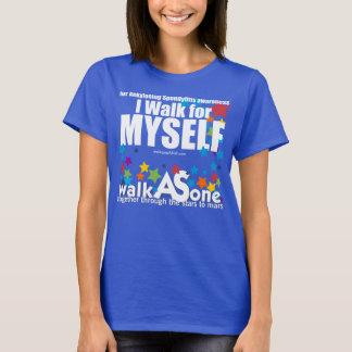 I walk for myself! T-Shirt
