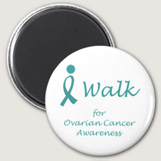 I Walk for Ovarian Cancer Awareness Magnet