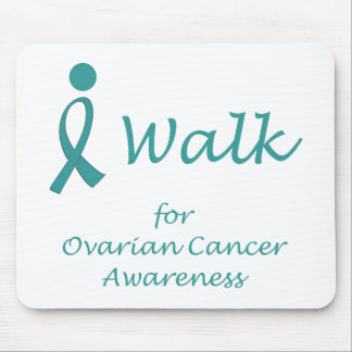 I Walk for Ovarian Cancer Awareness Mouse Pad