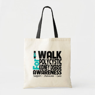 I Walk For Polycystic Kidney Disease Awareness Canvas Bags
