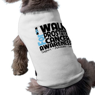 I Walk For Prostate Cancer Awareness Doggie Tee Shirt