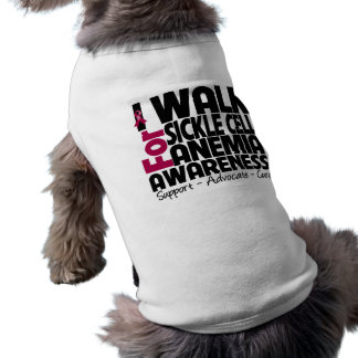 I Walk For Sickle Cell Anemia Awareness Pet Shirt