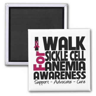 I Walk For Sickle Cell Anemia Awareness Fridge Magnets