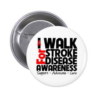 I Walk For Stroke Disease Awareness Button