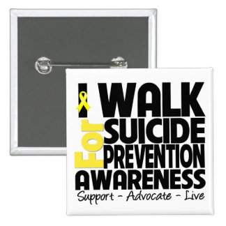 I Walk For Suicide Prevention Awareness Pins