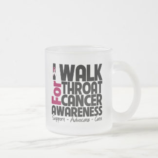 I Walk For Throat Cancer Awareness 10 Oz Frosted Glass Coffee Mug