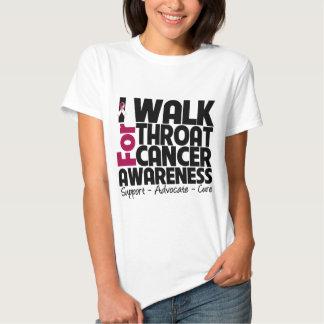 I Walk For Throat Cancer Awareness Shirts