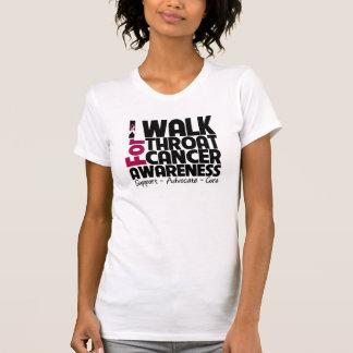 I Walk For Throat Cancer Awareness Tee Shirts