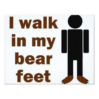 I walk in my bear feet card