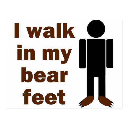 I walk in my bear feet postcard
