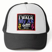 I Walk My A.S. Off Trucker Hat