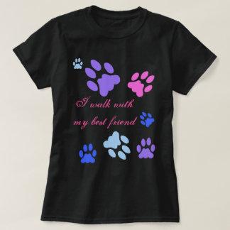 I walk with my best friend tshirt