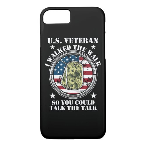 I Walked The Walk Military Veteran Retirement Phone Case