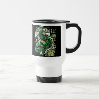 I Walked with a Zombie 15 Oz Stainless Steel Travel Mug