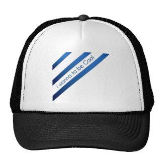 i wanna be cool trucker hat
