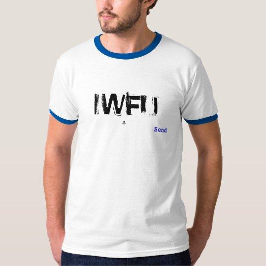 I wanna fuck you T-Shirt