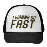 I Wanna Go Fast Hat