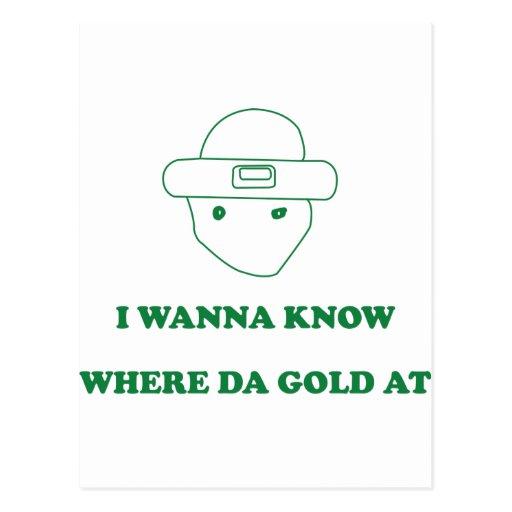 I Wanna Know Where Da Gold At Postcards