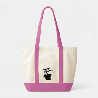 I Wanna Rock the Hawk Bags