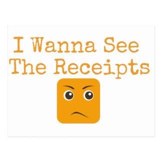 I Wanna See The Receipts Postcard