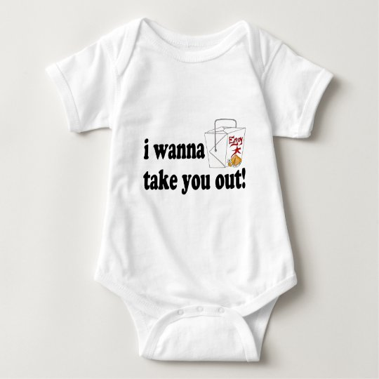 I Wanna Take You Out Baby Bodysuit