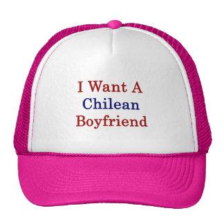I Want A Chilean Boyfriend Trucker Hats