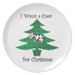 I want a cow for christmas plate