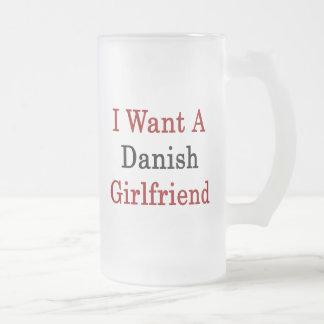 I Want A Danish Girlfriend Coffee Mugs