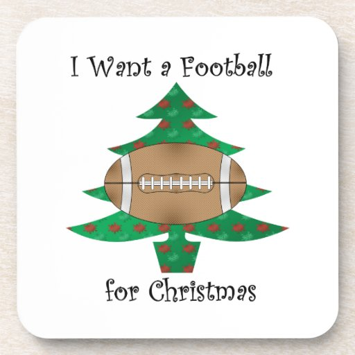 I want a football for Christmas Beverage Coasters