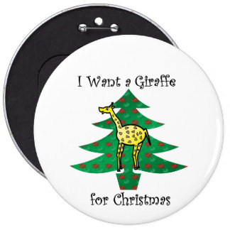 I want a giraffe for christmas buttons