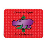 I want a hippo for christmas red christmas trees vinyl magnets