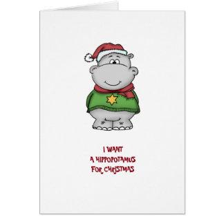 I want a hippopotamus for Christmas - Greetingcard Card
