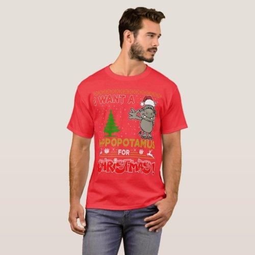i want a hippopotamus for christmas T_Shirt