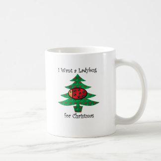 I want a ladybug for christmas coffee mug