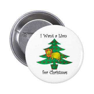I want a lion for christmas buttons