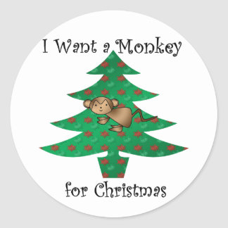 I want a monkey for christmas classic round sticker
