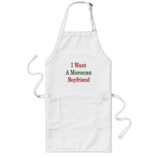I Want A Moroccan Boyfriend Aprons