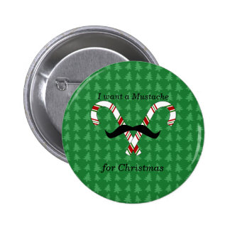 I want a mustache for christmas candy canes button