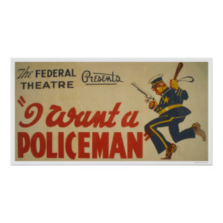 I Want A Policeman 1936 WPA Print