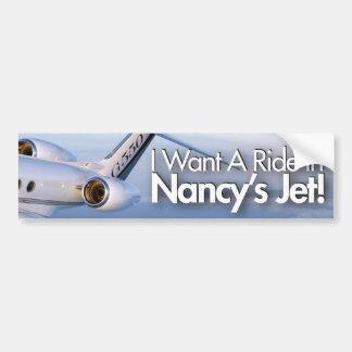 I Wan't a Ride in Nancy's Jet Bumper Stickers