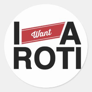 """ I Want A Roti"" (Red) Classic Round Sticker"