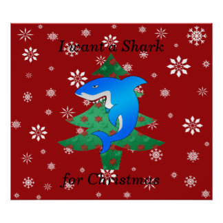 I want a shark for christmas poster