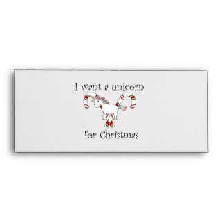 I want a unicorn for christmas candy canes envelopes