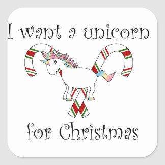 I want a unicorn for christmas candy canes square sticker