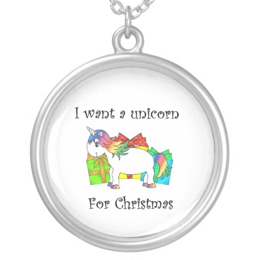 I want a unicorn for Christmas necklace