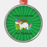 I want a unicorn for Christmas on green sunburst Ornaments